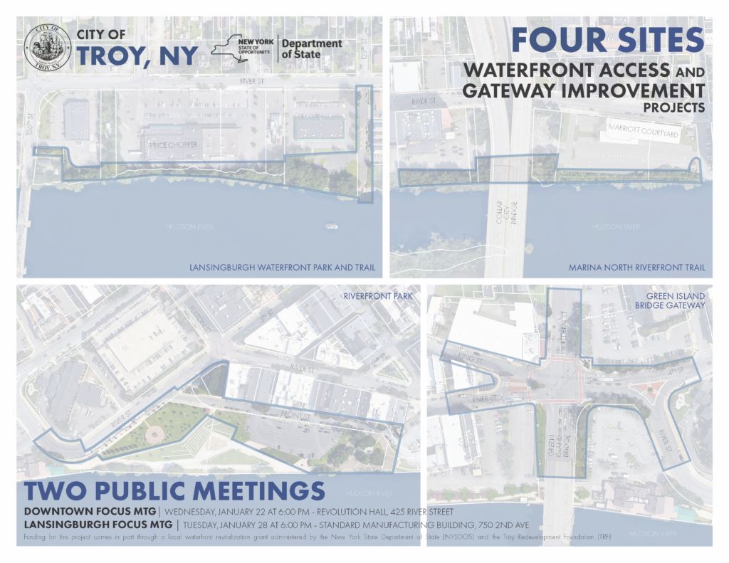 "Flyer with four aerial maps of waterfront sites in Troy. The top right corner reads ""Four Sites, Waterfront Access and Gateway Improvement Projects"". The bottom left reads ""Two Public Meetings"" with dates, times, and locations for both gatherings."