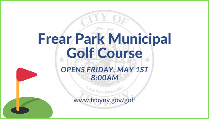 City Officials: Frear Park Municipal Golf Course to Open Friday, May 1st