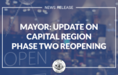 Mayor: Update on Capital Region Phase 2 Reopening