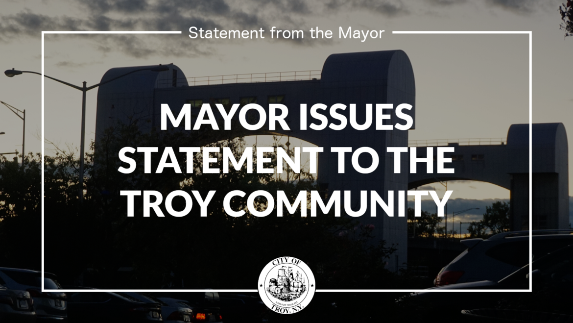 Mayor Madden Issues Statement to Troy Community