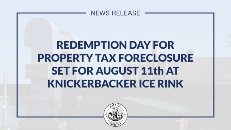Redemption Day for Property Tax Foreclosure Set for August 11 at Knickerbacker Ice Rink