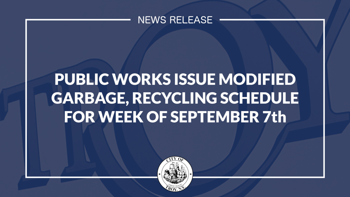 City Officials Issue Modified Garbage, Recycling Collection Schedule for Week of September 7th – 12th