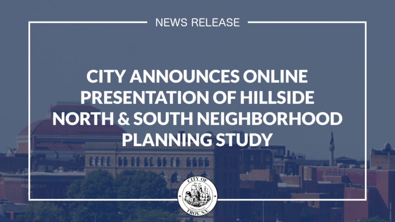City Announces Online Presentation of Planning Study Recommendations for the Hillside North & South Neighborhoods