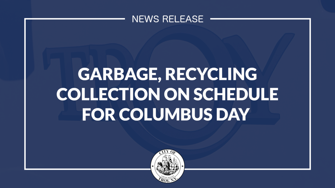 Garbage, Recycling Collection to Occur as Scheduled on Columbus Day Holiday
