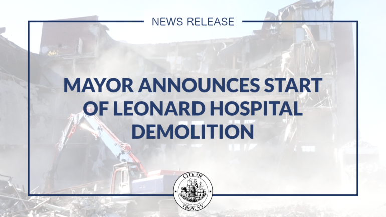 Mayor Madden Announces Start of Leonard Hospital Demolition