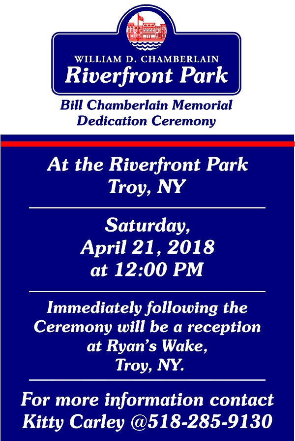 Invitation for the Bill Chamberlain Memorial Dedication Ceremony, Saturday, April 21, 2018 at 12 noon.