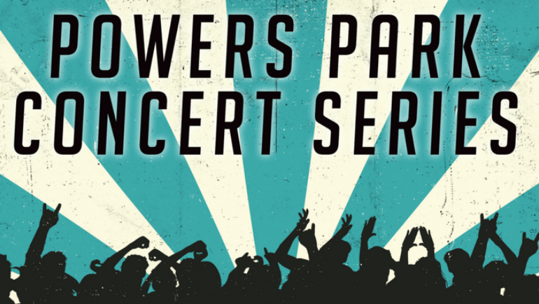 Powers Park Concert Series Kicks Off 15th Season on Saturday, July 7