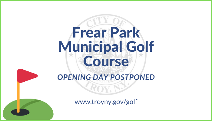 City Officials: Frear Park Golf Course Opening Day Postponed