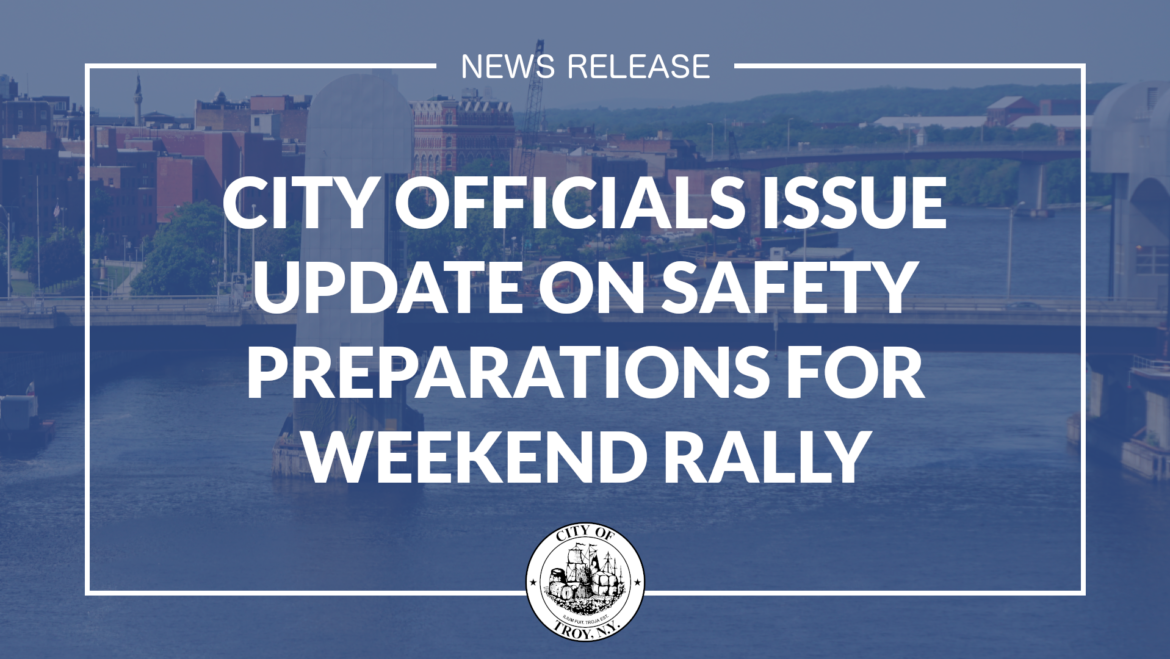 City Officials Issue Update on Safety Preparations for Weekend Rally