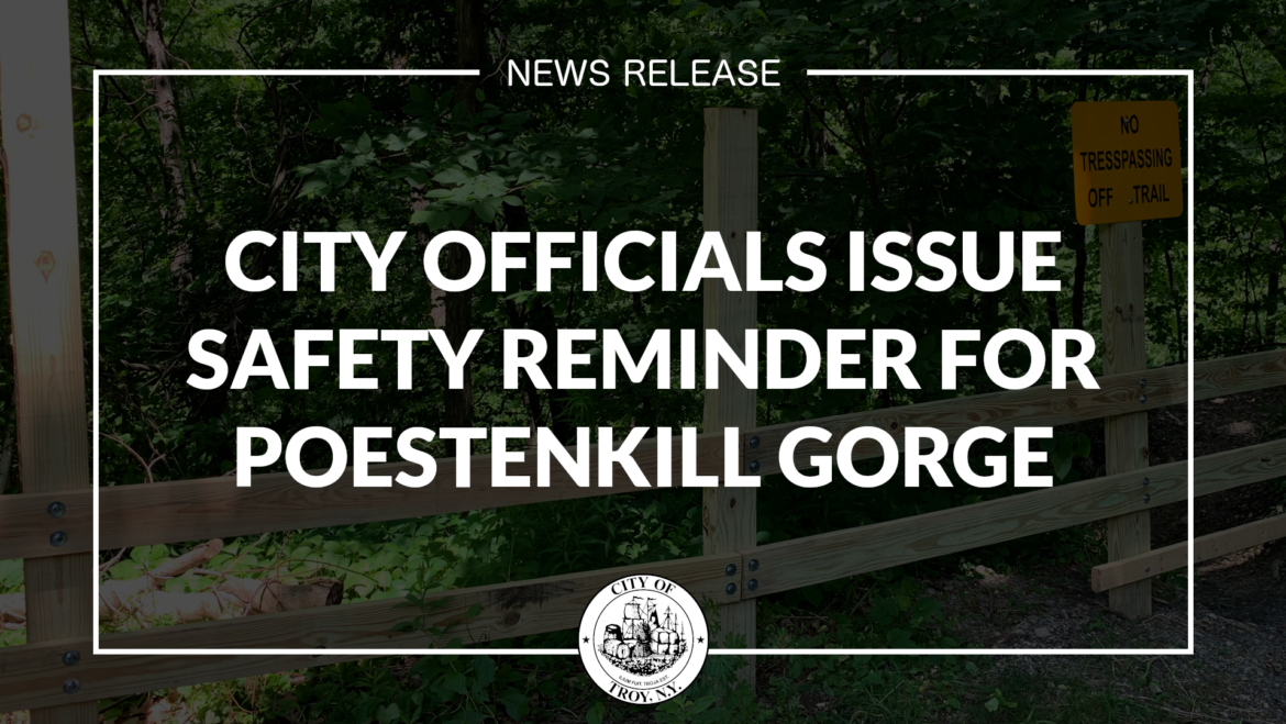 City Officials Issue Safety Reminder for Poestenkill Gorge