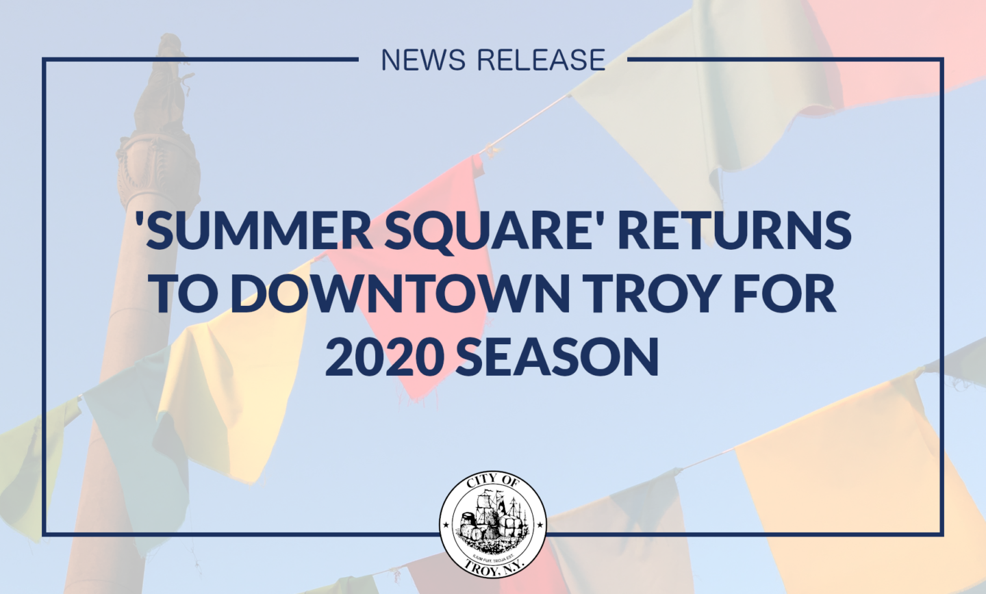 Mayor Madden Announces Return of 'Summer Square' Program to Downtown Troy for 2020 Season
