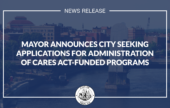 Mayor Madden Announces City Seeking Applications for Administering CARES Act-Funded Programs