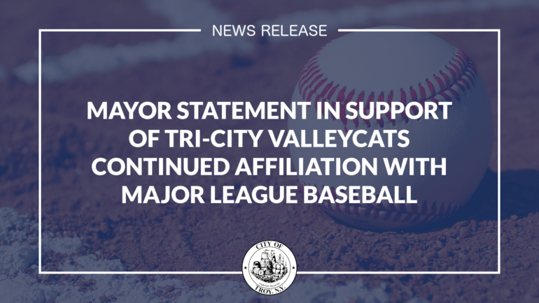 Mayor Madden Statement in Support of Tri-City ValleyCats Continued Affiliation with Major League Baseball