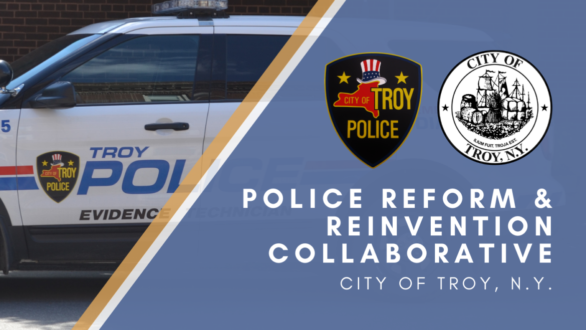 City Officials Announce Meeting Schedule for Troy Policing Reform and Reinvention Collaborative