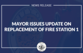 Mayor Madden Issues Update on Planned Replacement of Fire Station 1