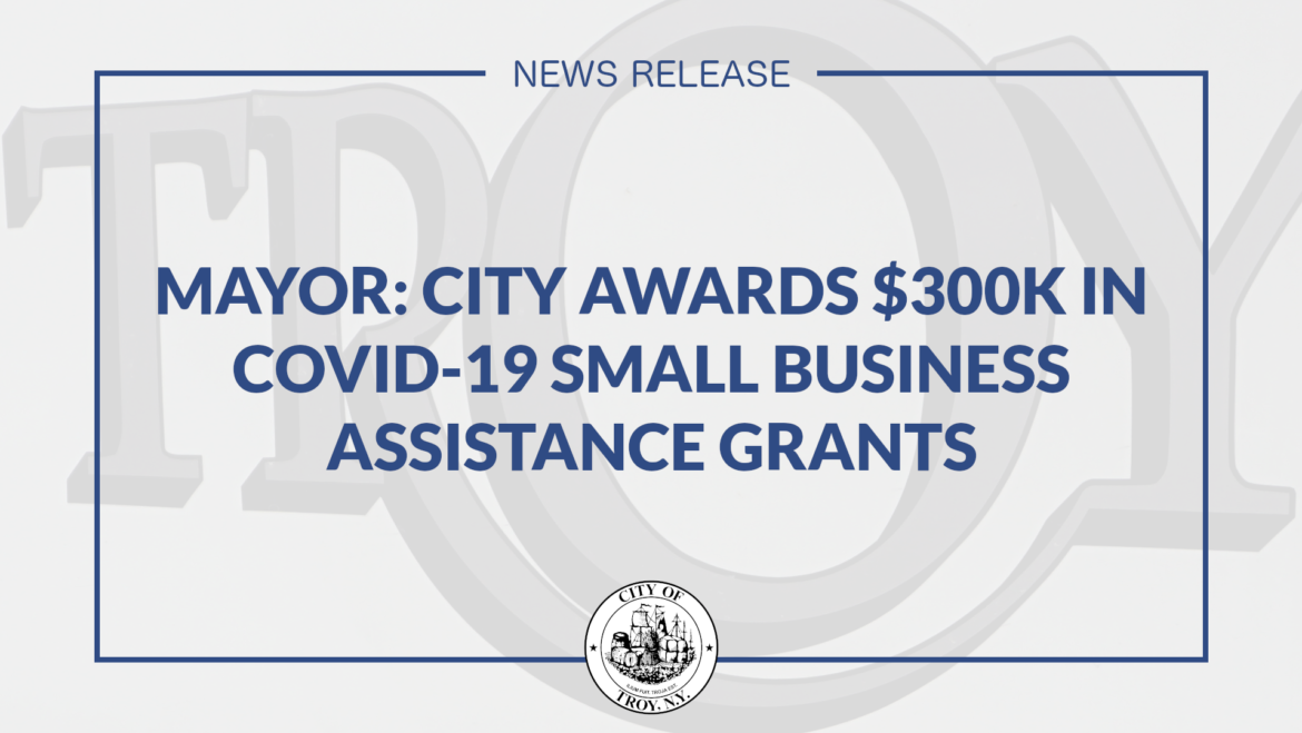 Mayor Madden: City of Troy Awards $300K in Small Business Grants