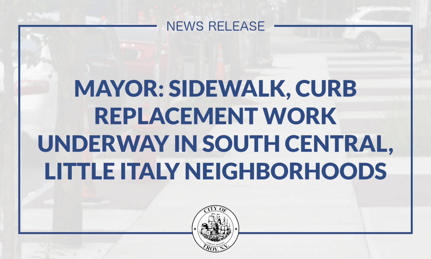 Mayor Madden: Sidewalk, Curb Replacement Work Underway in South Central, Little Italy Neighborhoods