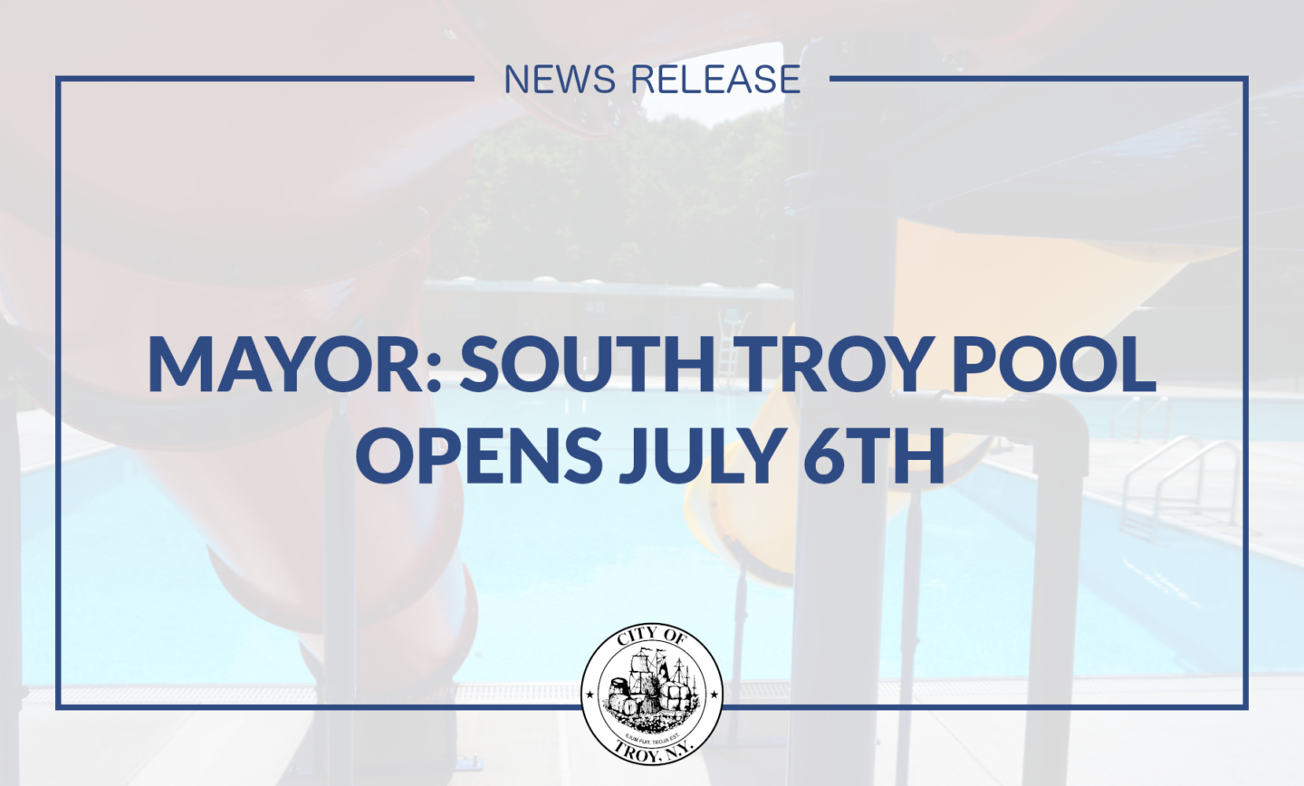 Mayor Madden: South Troy Swimming Pool Opens July 6th