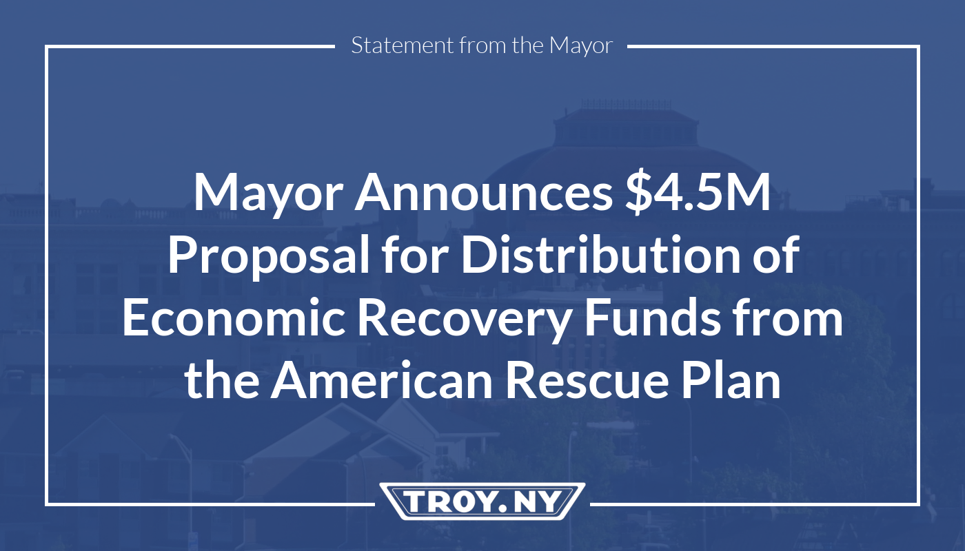 Mayor Madden Announces $4.5M Proposal for Distribution of Economic Recovery Funds for Local Projects, Programs and Initiatives through the American Rescue Plan